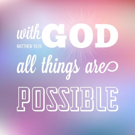 Con dios todas las cosas son posibles, verso de la biblia en caligráfico para el uso como fondo, cartel o diseño t shirt Ilustración de vector