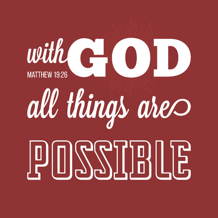 With god all things are possible, verse from bible in calligraphic for use as background, poster or design t shirt Vectores