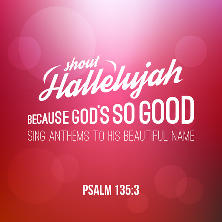shout hallelujah calligraphic hand lettering from psalm, bible verse for christian with bokeh background Illustration
