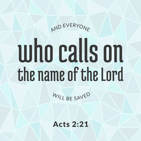 Bible verse from acts, who calls on the name of the lord typographic and polygon background Ilustracja