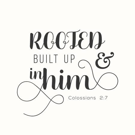 활판 인쇄술 신약 성서, 격려를위한 성경 구절에서 골로새기를 뿌리 치고 건축했습니다.