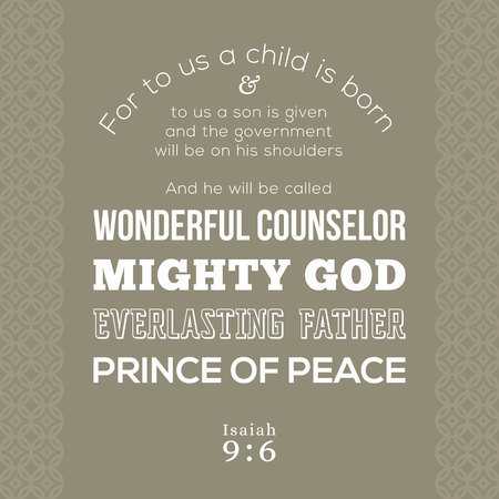 bible verse about Jesus for print on t shirt or use as card, flying, poster from Isaiah prophesied about wonderful counselor, mighty god, everlasting father, prince of peace