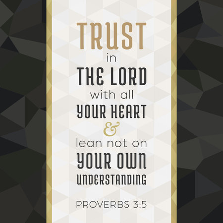bible verse for christian or catholic about trust in god with all heart from proverbs, for use as art printable, flying, poster, print on t shirt