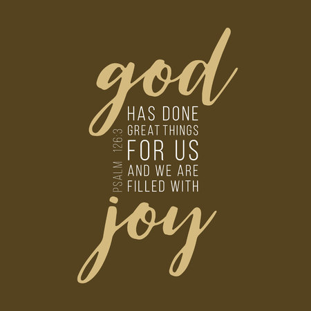 God has done great things for us lettering typography, bible verse from Psalm Stock Illustratie
