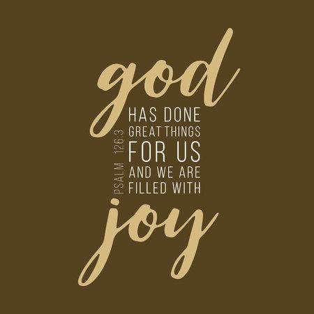 Gott hat große Dinge für uns getan, indem er Typografie, Bibelvers aus Psalm beschrieb Standard-Bild - 87266761
