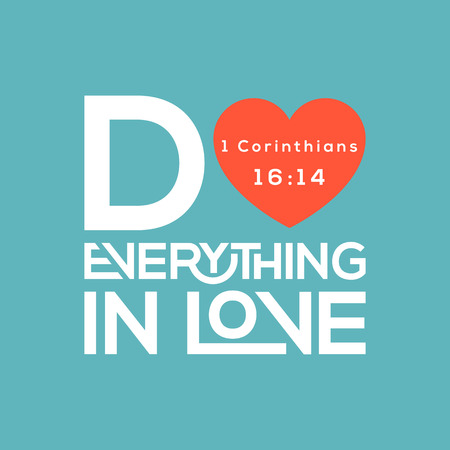 Bible quote, do everything in love typography from corinthians Vectores