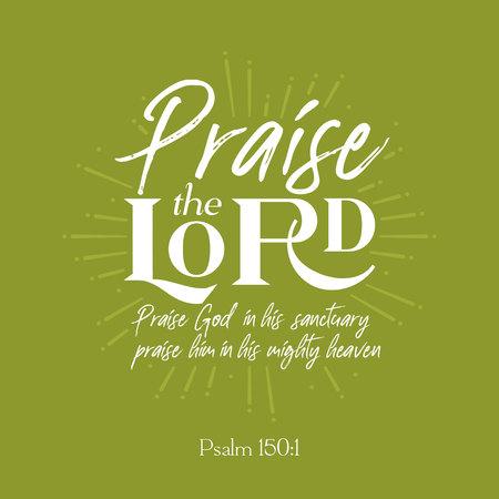 """Citation de la Bible chrétienne pour une utilisation comme affiche ou battant: """"louer le seigneur du psaume"""" sur fond de rafale de soleil"""