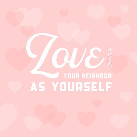 christelijke bijbel citaat voor gebruik als poster of vliegen, hou van je buurman als jezelf op de achtergrond van het hart