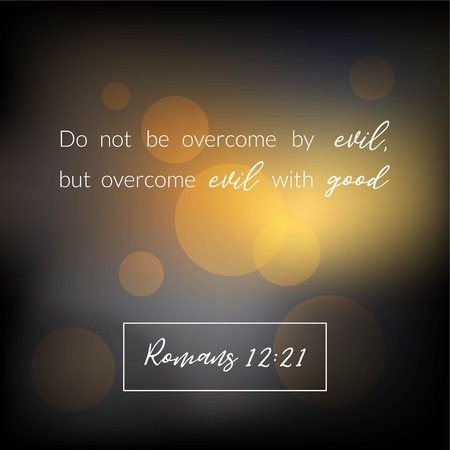 Bible verse from romans, overcome evil with good on bokeh design, vector illustration Stock Illustratie