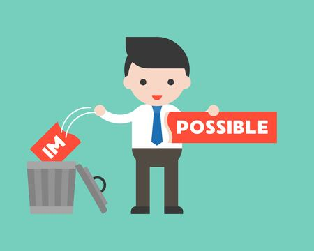 Businessman change the impossible sign to possible, and throw in trashcan, flat design motivation concept