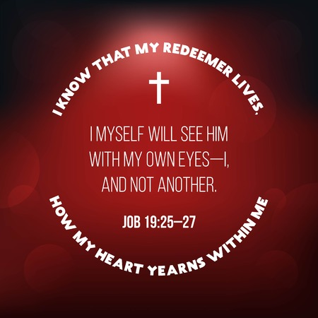 bible verse from job 19, i know that my redeemer lives