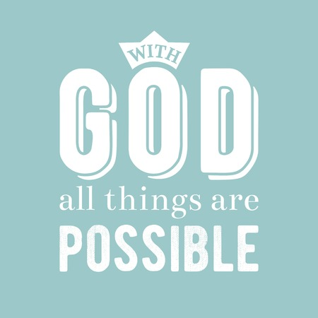 biblical phrase from bible, typography poster, with god all things are possible Çizim