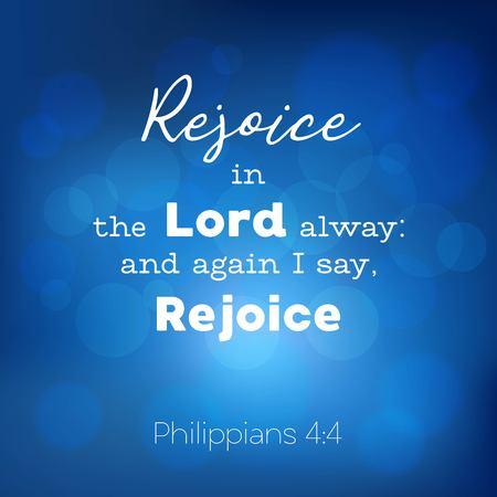bijbelvers van philippians, Verheug me altijd in Lord