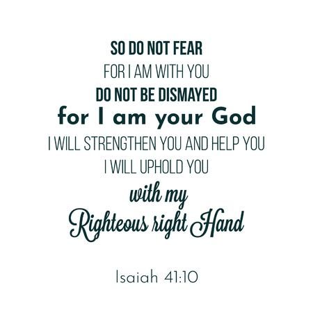 frase biblica da Isaia 41:10, quindi non temere, perché io sono con te. design tipografico su sfondo bianco