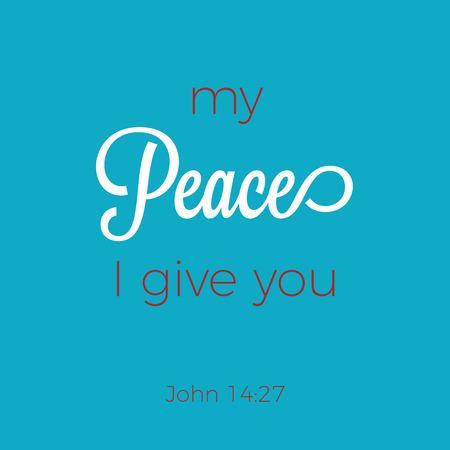 Biblical phrase from John gospel 14:27, typography for print or use as poster, flyer, t shirt Vecteurs
