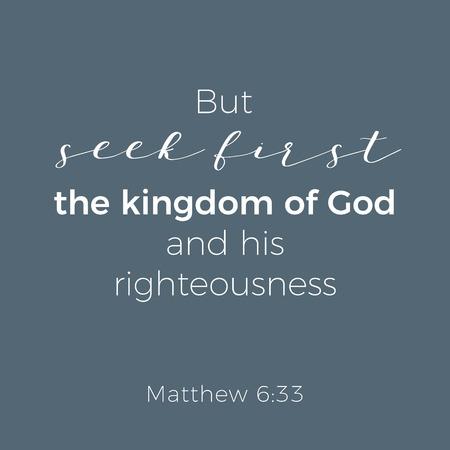 Expression biblique de l'évangile de Matthieu, mais cherchez d'abord le royaume de Dieu, la typographie à imprimer ou à utiliser comme affiche, flyer, t-shirt Vecteurs