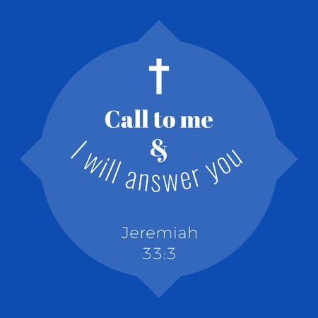 Biblical phrase from jeremiah,call to me and i will answer you,typography design for use as printing poster, flyer or t shirt