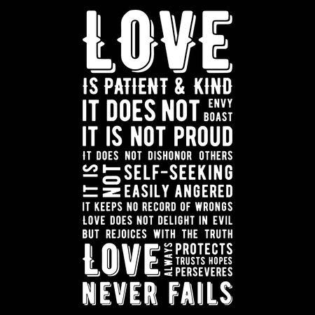 Frase biblica da 1 Corinzi 13:8, l'amore non fallisce mai, design tipografico da utilizzare come poster di stampa, volantino o maglietta Vettoriali