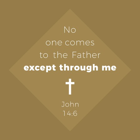 Biblical phrase from john gospel, no one comes to the father except through me, typography design for use as printing poster, flyer or t shirt Illustration