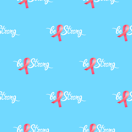 Be strong hand drawn motivational inscription with satin pink ribbon seamless pattern. National Breast Cancer Awareness Month symbol.