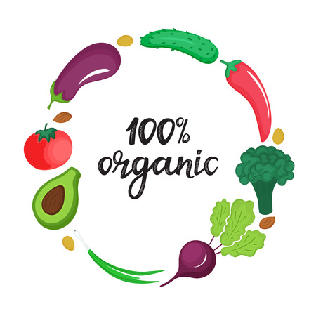 Round frame of vegetables. 100 percent organic hand drawn lettering. Healthy natural nutrition concept