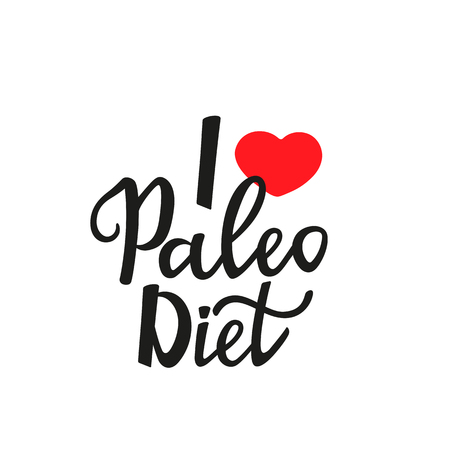 I love the paleo diet - hand drawn lettering. Stock Vector - 122687676