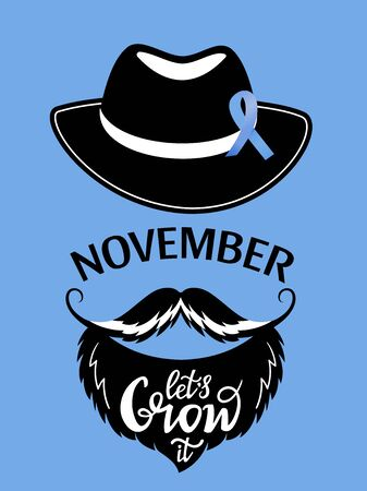 Lets Grow it hand drawn lettering. Prostate cancer awareness. Bearded man with a mustache with a blue ribbon pinned to the hat.