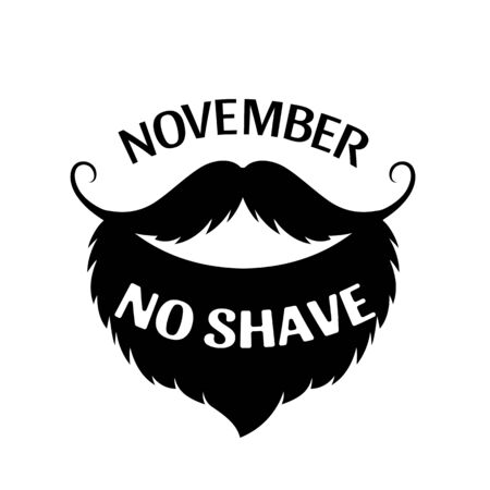 November. Beard and mustache as symbol of prostate cancer awareness. No shave.