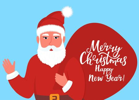 Santa Claus holds a bag of gifts and waves his hand. New Year and Christmas greeting card