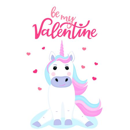 Be my Valentine hand drawn lettering. Cute unicorn sitting on a cloud
