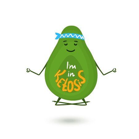 Avocado cartoon character is meditating in lotus position. Hand drawn lettering Im in Ketosis. Healthy lifestyle concept
