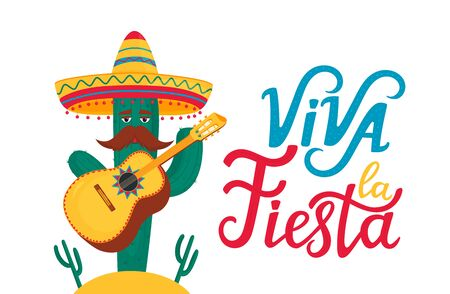Funny cactus in sombrero plays traditional mexican guitar. Viva la Fiesta hand drawn lettering. Illustration
