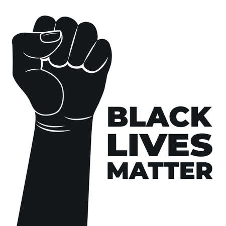 Black Lives Matter Design. Raised fist. Fight for human rights.