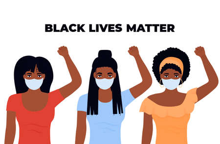 Black Lives Matter Design. Three African-American women with fists raised. Illusztráció