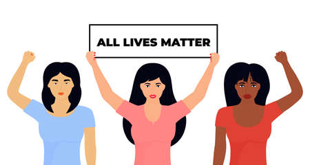 All Lives Matter. African American and Asian girl raised fists.