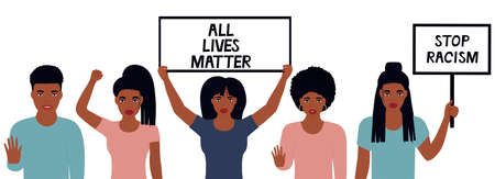 All Lives Matter Design. Stop Racism. African American woman raised her fist. Girls hold banners. Black man showing stop gesture. Protest against violence, discrimination. Fight for rights.