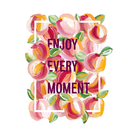 moment: Enjoy Every Moment - motivation poster.