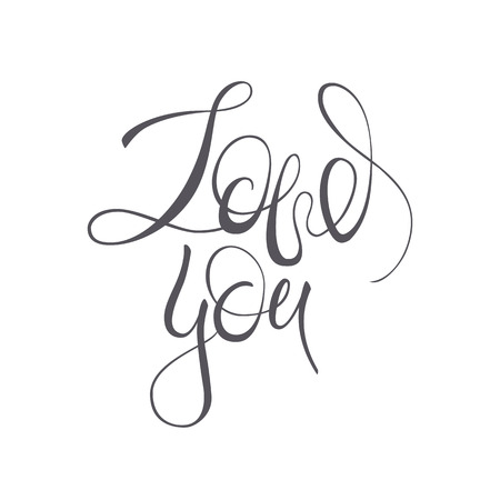 Love you vector lettering text on white background.