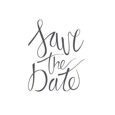 Save the date vector lettering text on white background. Hand-written Decorative Design Words in Curly Fonts. Great design for a greeting card or a print, romantic style Illustration