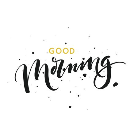Good morning card. Modern brush calligraphy. Ink illustration. Isolated on white background. Banque d'images - 131697123