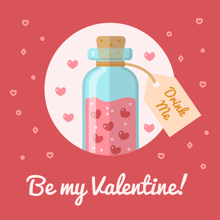 elixir: The bottle with the elixir of love. Valentine s day card Be my Valentine. Flat design. Vector illustration.