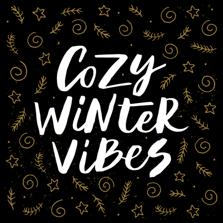 Cozy winter vibes - trendy brush hand lettering isolated on black background with gold holiday elements. Greeting card for the winter season. Vector illustration. Illustration
