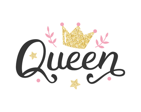 Queen. Hand lettering with crown, pink branches and stars. Gold glitter elements. Print for girl t-shirts, mugs, posters and other. Vector illustration.