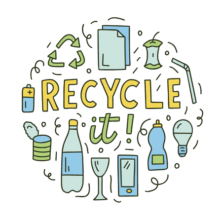 Recycle it. Round composition with hand lettering and doodle elements. Vector doodle illustration for postcards, t-shirts, mugs, bags and others.