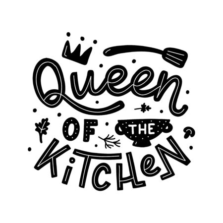 Queen of the kitchen. Black hand lettering quote isolated on white background. Print for t-shirts, mugs, posters and other. Vector illustration.