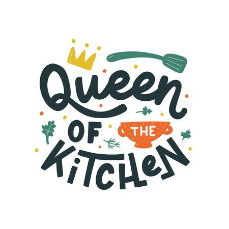 Queen of the kitchen hand drawn vector lettering. Kitchen slogan isolated on white background. Colorful hand lettered quote. Vector illustration.