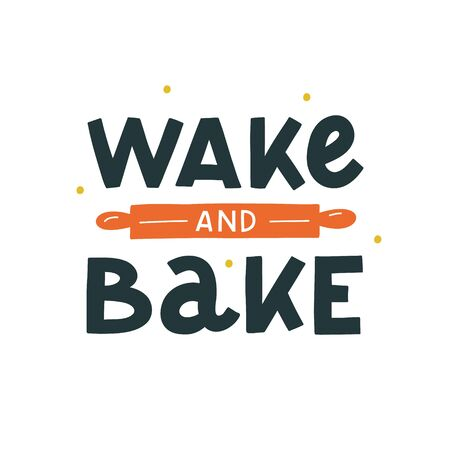 Wake and bake hand drawn vector lettering. Kitchen slogan isolated on white background. Colorful hand lettered quote. Vector illustration. Иллюстрация