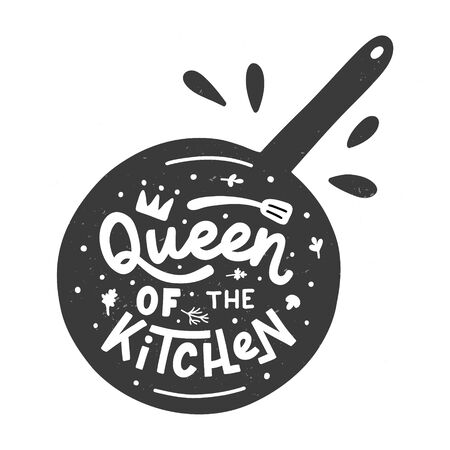 Queen of the kitchen. Kitchen hand lettering quote in the pan silhouette. Hand drawn typography poster. Vector illustration.