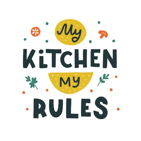 My kitchen, my rules hand drawn vector lettering. Kitchen slogan isolated on white background. Colorful hand lettered quote. Vector illustration. Иллюстрация