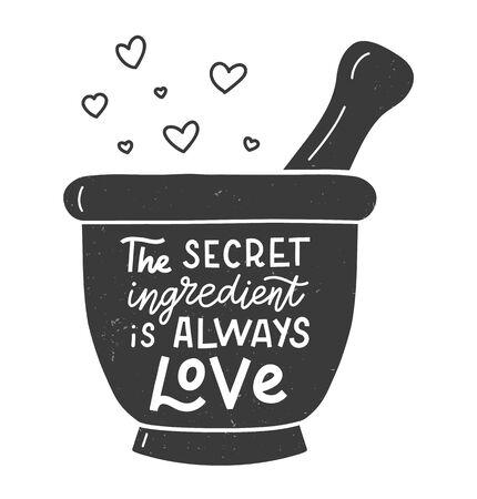 Die geheime Zutat ist immer Liebe. Küchenhandschriftzitat in der Silhouette von Mörser und Stößel. Handgezeichnetes Typografie-Poster. Vektor-Illustration.
